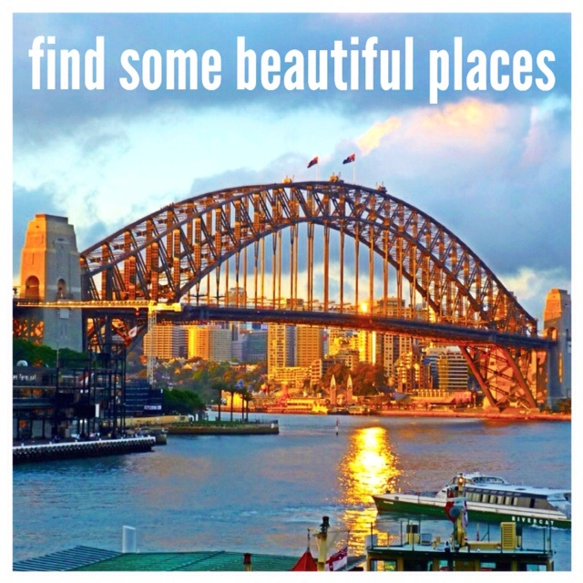 find some beautiful places